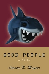 Good People, a novel.